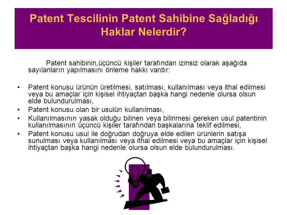 Patent Tescilinin Patent Sahibine Sağladığı Haklar Nelerdir.