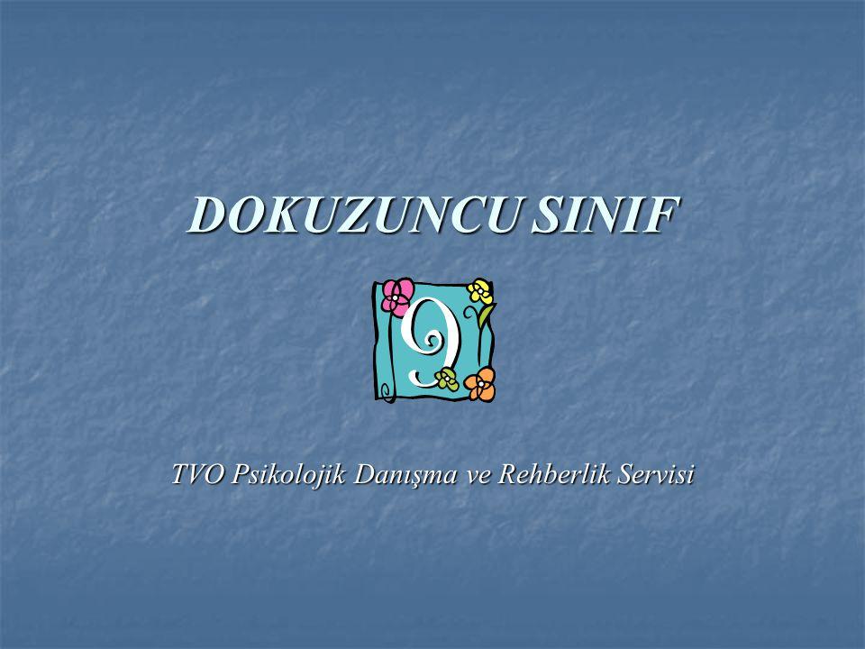DOKUZUNCU SINIF TVO Psikolojik Danışma ve Rehberlik Servisi