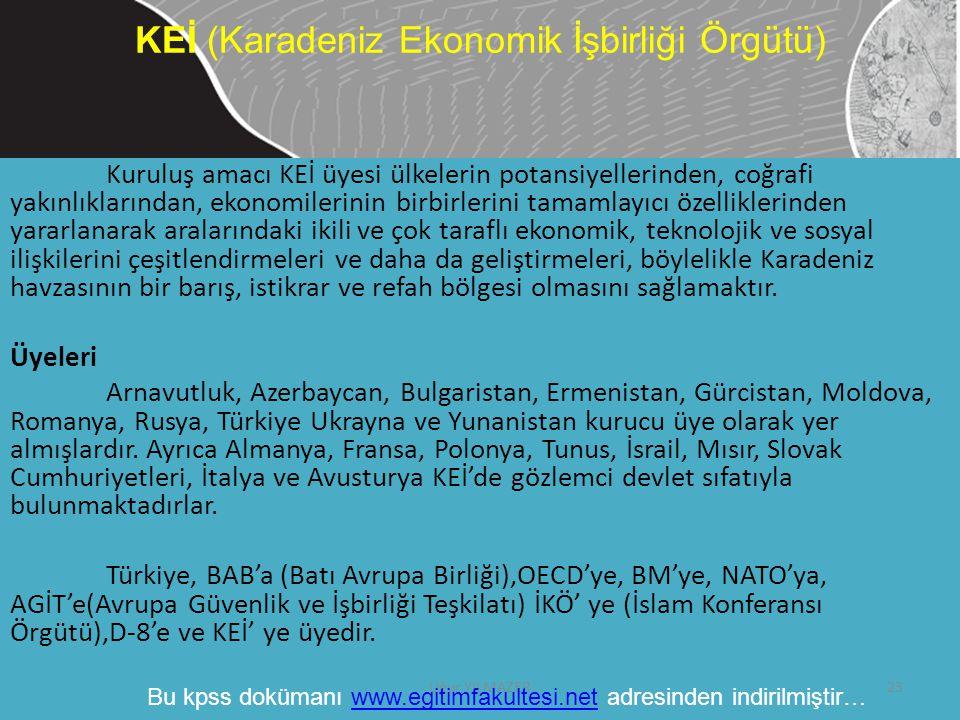 Kuruluş amacı KEİ üyesi ülkelerin potansiyellerinden, coğrafi yakınlıklarından, ekonomilerinin birbirlerini tamamlayıcı özelliklerinden yararlanarak a