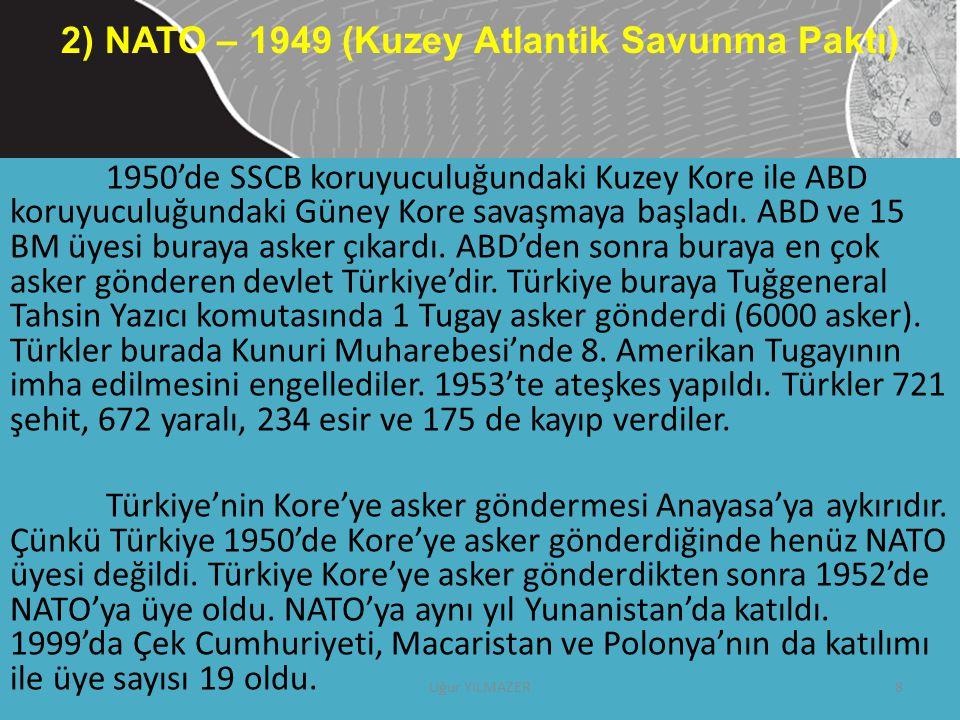1950'de SSCB koruyuculuğundaki Kuzey Kore ile ABD koruyuculuğundaki Güney Kore savaşmaya başladı. ABD ve 15 BM üyesi buraya asker çıkardı. ABD'den son