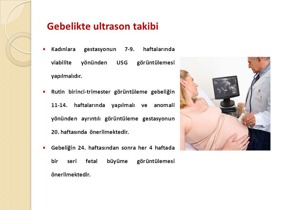 Gebelikte ultrason takibi  Kadınlara gestasyonun 7-9.