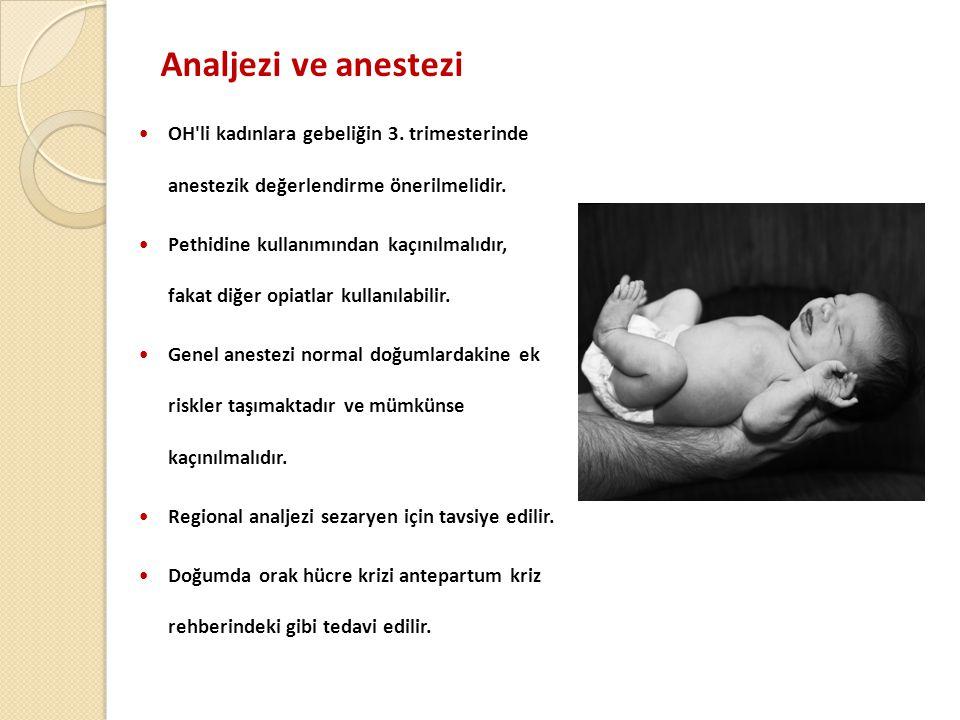 Analjezi ve anestezi  OH li kadınlara gebeliğin 3.