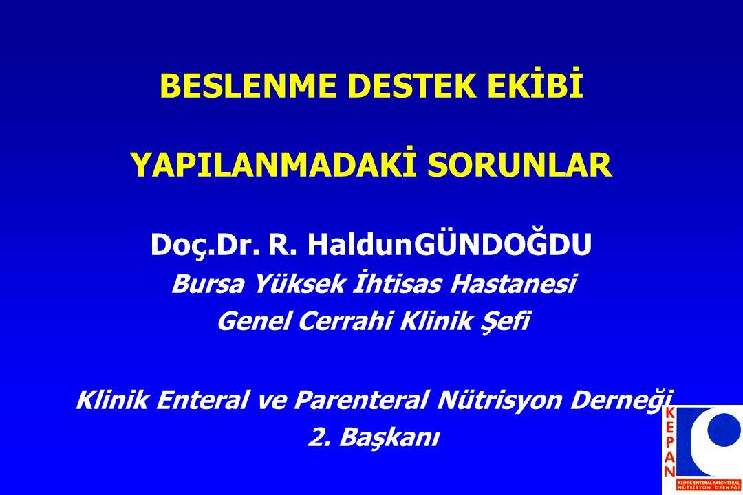BESLENME DESTEK EKİBİ YAPILANMADAKİ SORUNLAR Doç.Dr.