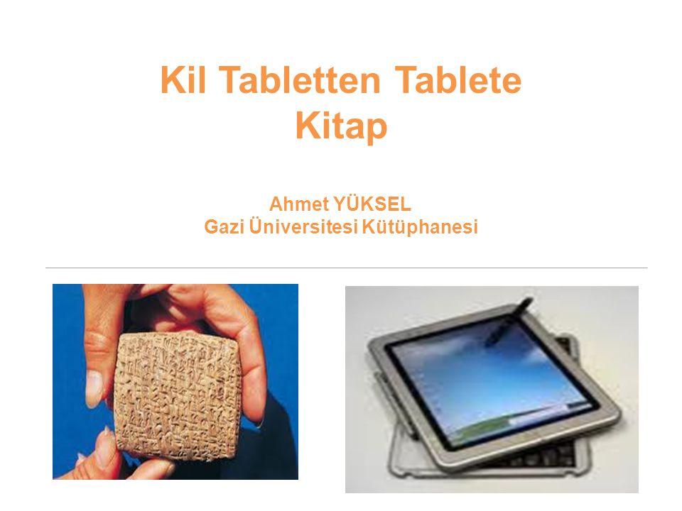 Bilginin Kayıt Edildiği Malzemeler -Ahşap Malzeme ( Tahta ) -Kil Tabletler -Papirüs -Parşümen -Kağıt -Manyetik ve Elektronik Ortam 2