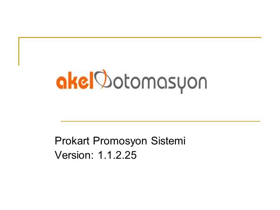 Prokart Promosyon Sistemi Version: 1.1.2.25