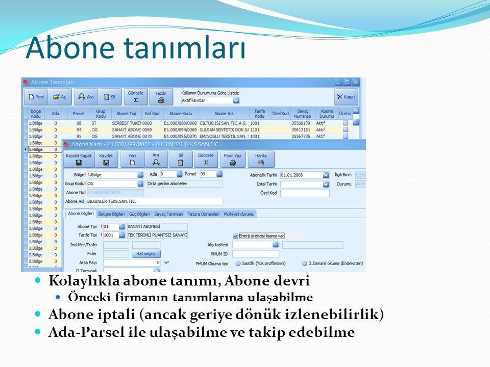 Dönemsel Faturalama Tarife tanımları sınırsız olup, fatura tanımları çok esnek yapıda tasarlanmakta, açık kaynak kodlu hesaplama scriptleri yazılabilmektedir.