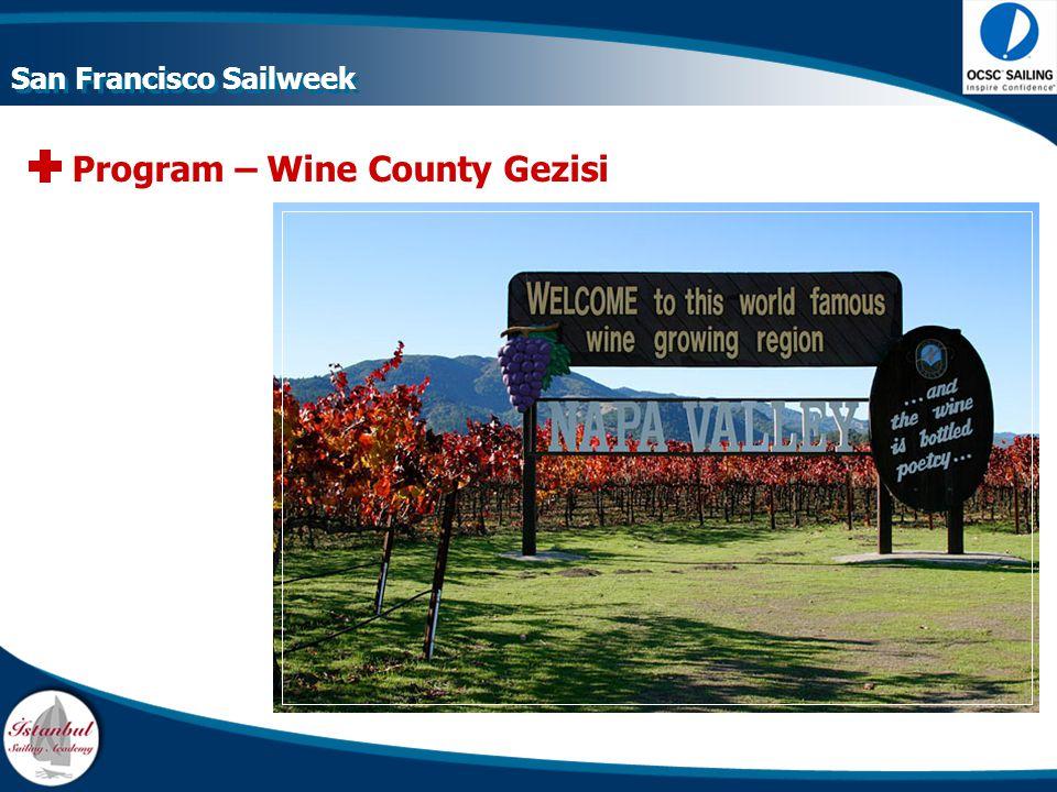 Program – Wine County Gezisi San Francisco Sailweek