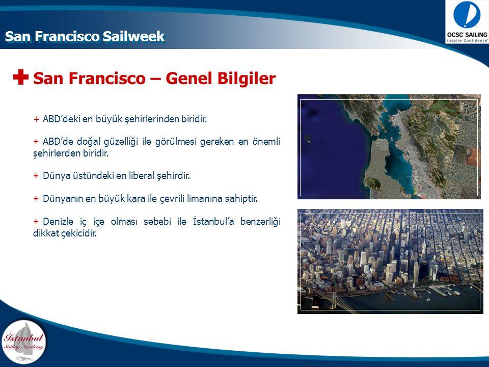 San Francisco – Genel Bilgiler +ABD'deki en büyük şehirlerinden biridir. + ABD'de doğal güzelliği ile görülmesi gereken en önemli şehirlerden biridir.
