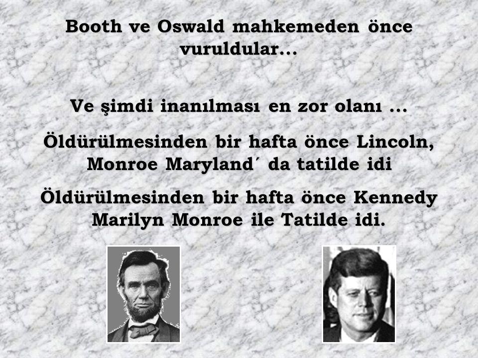 John Wilkes Booth bir tiyatro binasından kaçmaya çalıştı ve bir binada ele geçirildi Lee Harvey Oswald bir binadan kaçmaya çalıştı ve Bir tiyatroda el