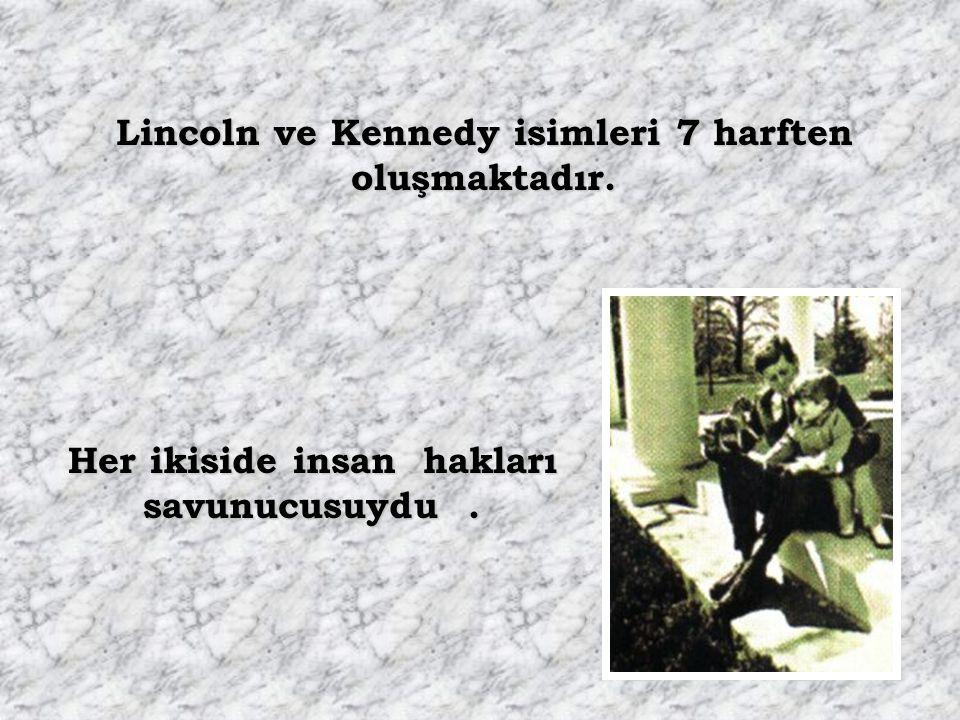 Abraham Lincoln 1846 yılında kongre tarafından seçildi. Abraham Lincoln 1860 yılında başkan seçildi. John F. Kennedy 1946 yılında kongre tarafından se
