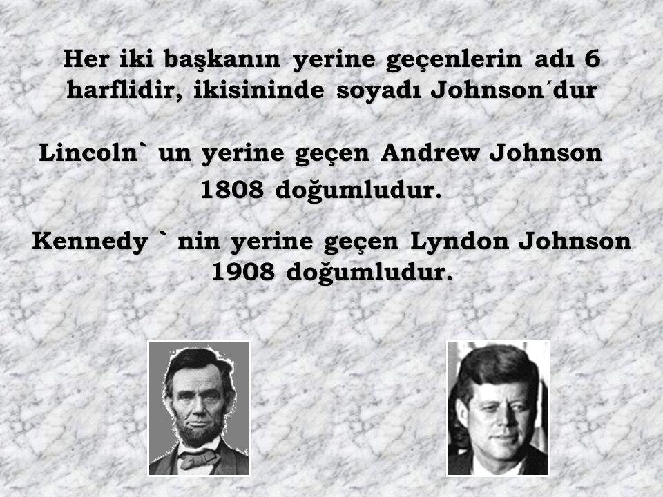 Her iki başkanın katili güney devletliydi. katili güney devletliydi. Her iki başkanın yerine geçen güney devletliydi.