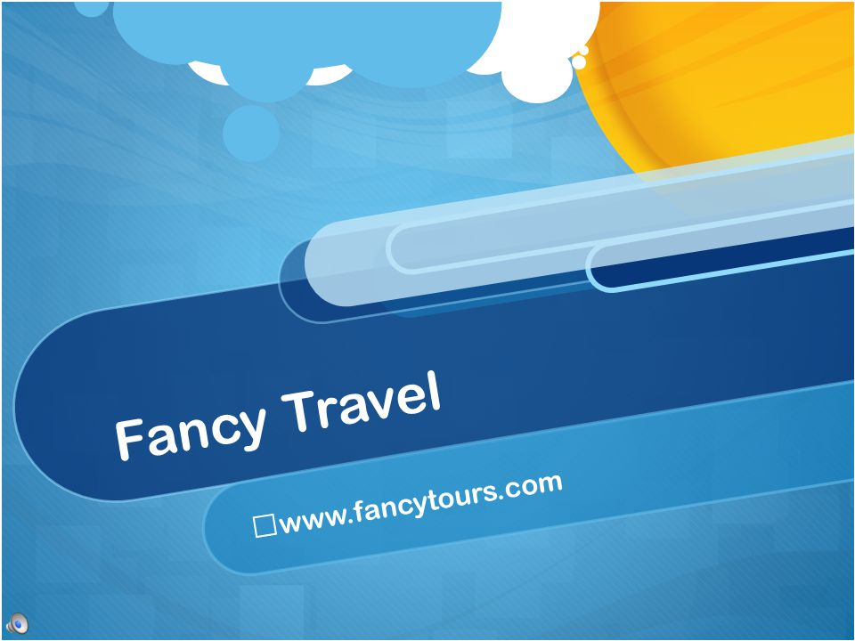 Fancy Travel www.fancytours.com