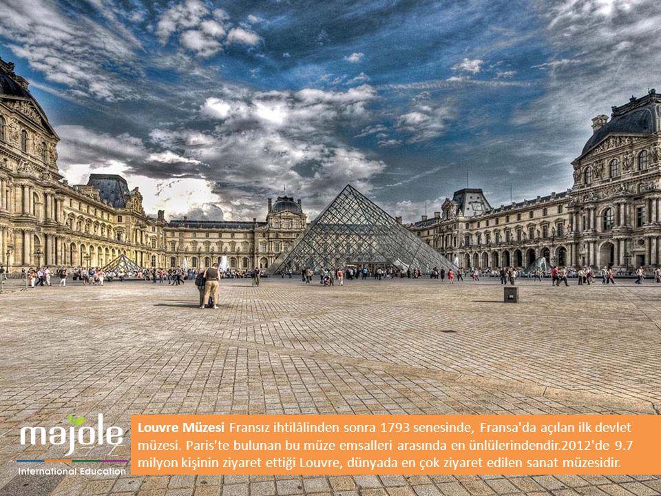 Louvre Müzesi Fransız ihtilâlinden sonra 1793 senesinde, Fransa'da açılan ilk devlet müzesi. Paris'te bulunan bu müze emsalleri arasında en ünlülerind