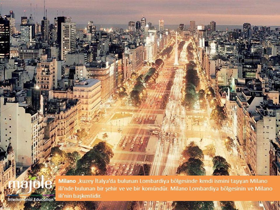 Milano İtalya nin ve Avrupa nın en gelişmiş ve en zengin şehirlerinden biridir.