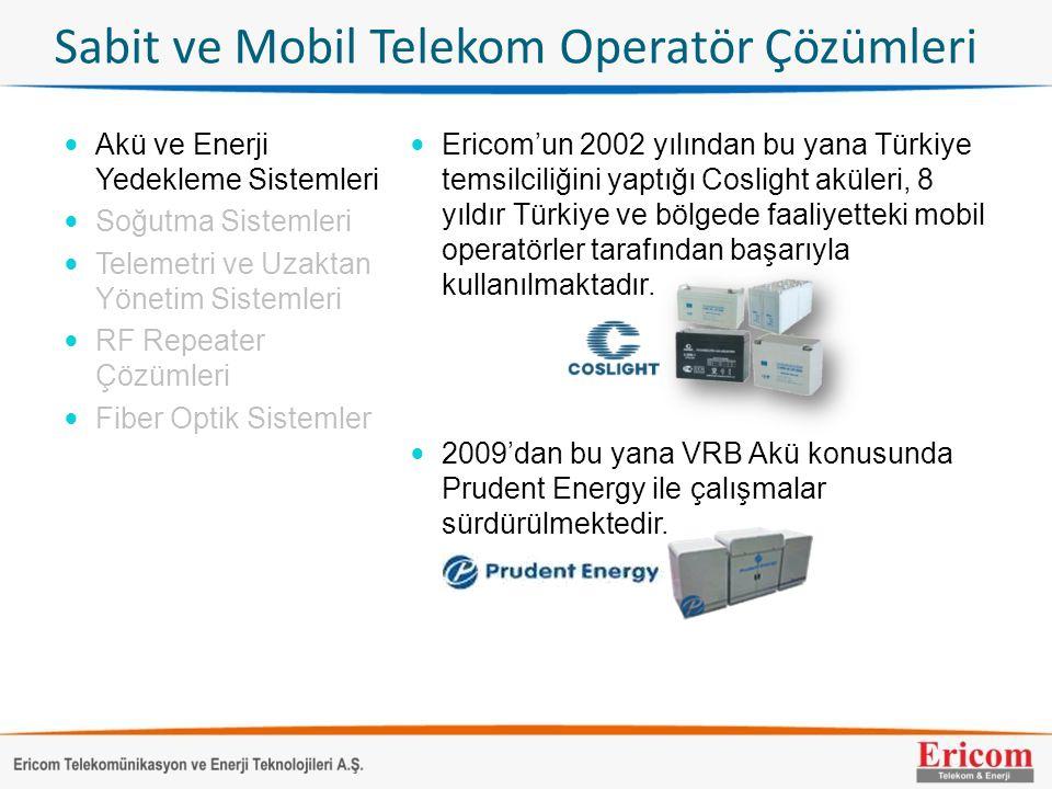 Sabit ve Mobil Telekom Operatör Çözümleri  Akü ve Enerji Yedekleme Sistemleri  Soğutma Sistemleri  Telemetri ve Uzaktan Yönetim Sistemleri  RF Rep