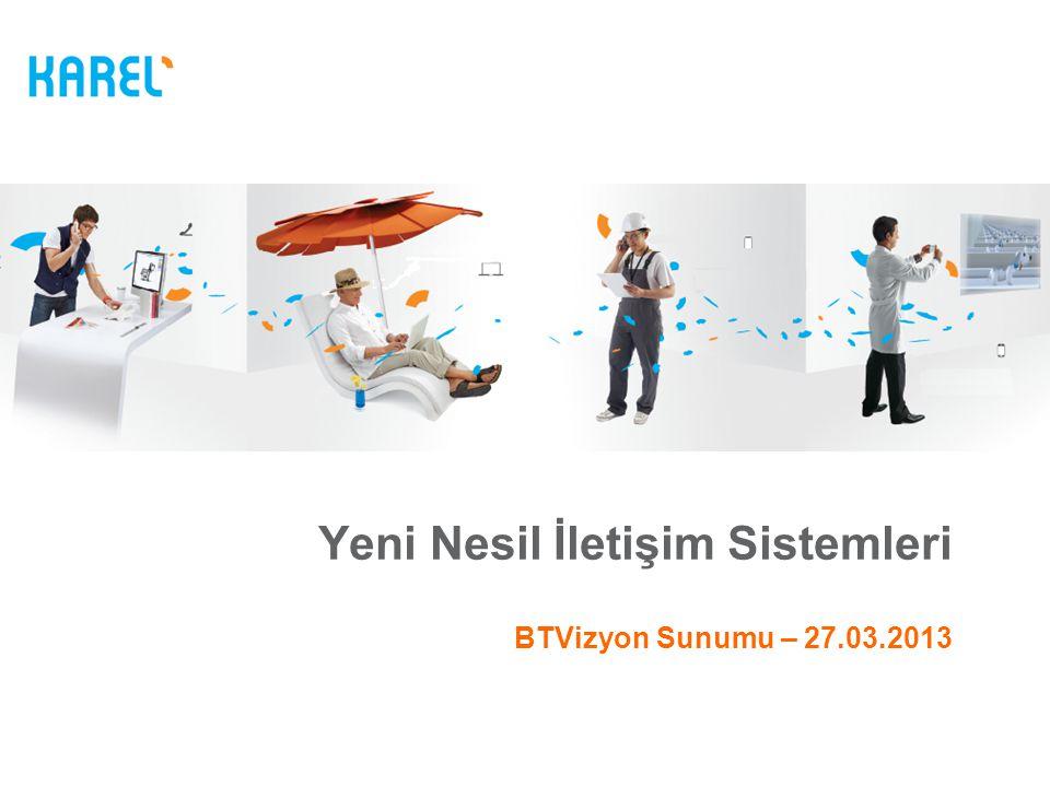 Yeni Nesil İletişim Sistemleri BTVizyon Sunumu – 27.03.2013