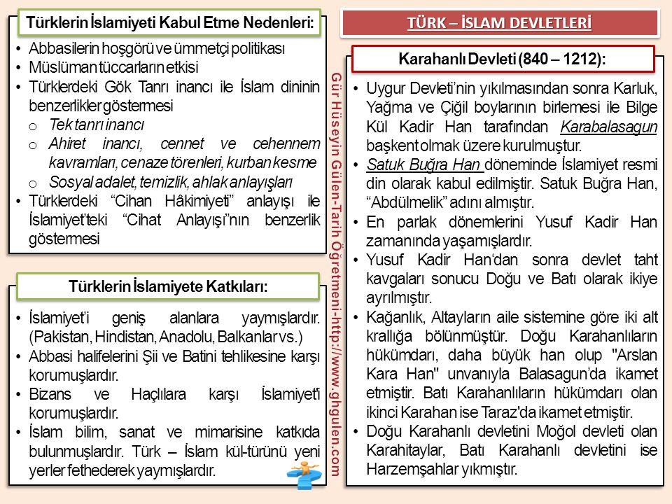 •Abbasilerin hoşgörü ve ümmetçi politikası •Müslüman tüccarların etkisi •Türklerdeki Gök Tanrı inancı ile İslam dininin benzerlikler göstermesi o Tek