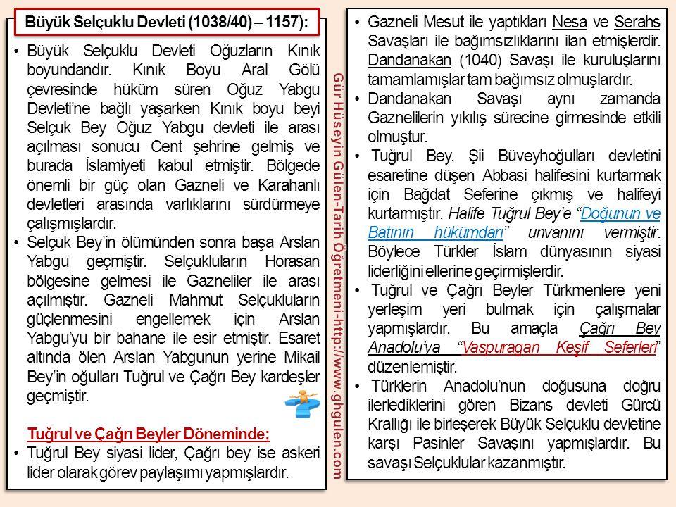 •Büyük Selçuklu Devleti Oğuzların Kınık boyundandır. Kınık Boyu Aral Gölü çevresinde hüküm süren Oğuz Yabgu Devleti'ne bağlı yaşarken Kınık boyu beyi