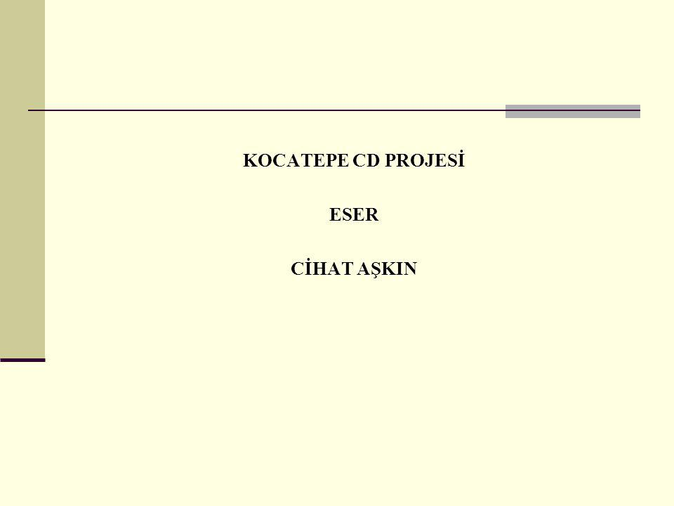 KOCATEPE CD PROJESİ ESER CİHAT AŞKIN