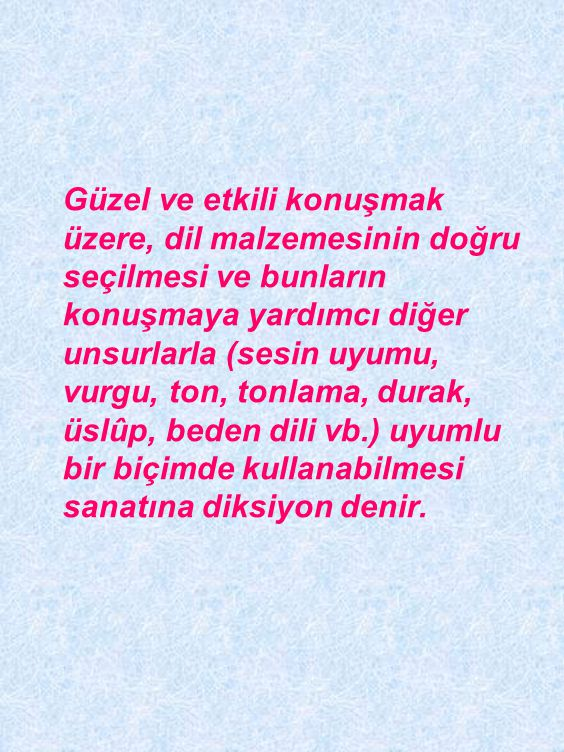 •Türkiye Türkçesinde uzun ünlü yoktur. âlem, âmâ, mana gibi uzun okunan kelimeler yabancıdır