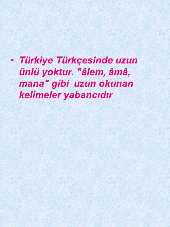 •Türkçe kelimelerde ünsüzler arasında yumuşaklık, sertlik bakımından bir uyum vardır.