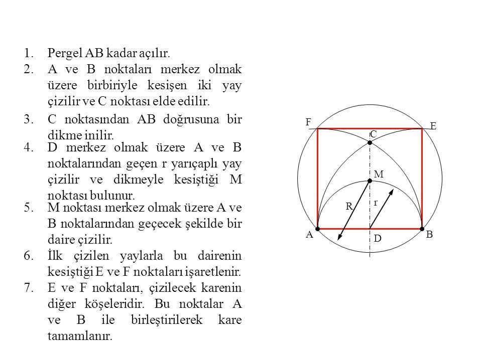 1.Pergel AB kadar açılır. 2.A ve B noktaları merkez olmak üzere birbiriyle kesişen iki yay çizilir ve C noktası elde edilir. 3.C noktasından AB doğrus
