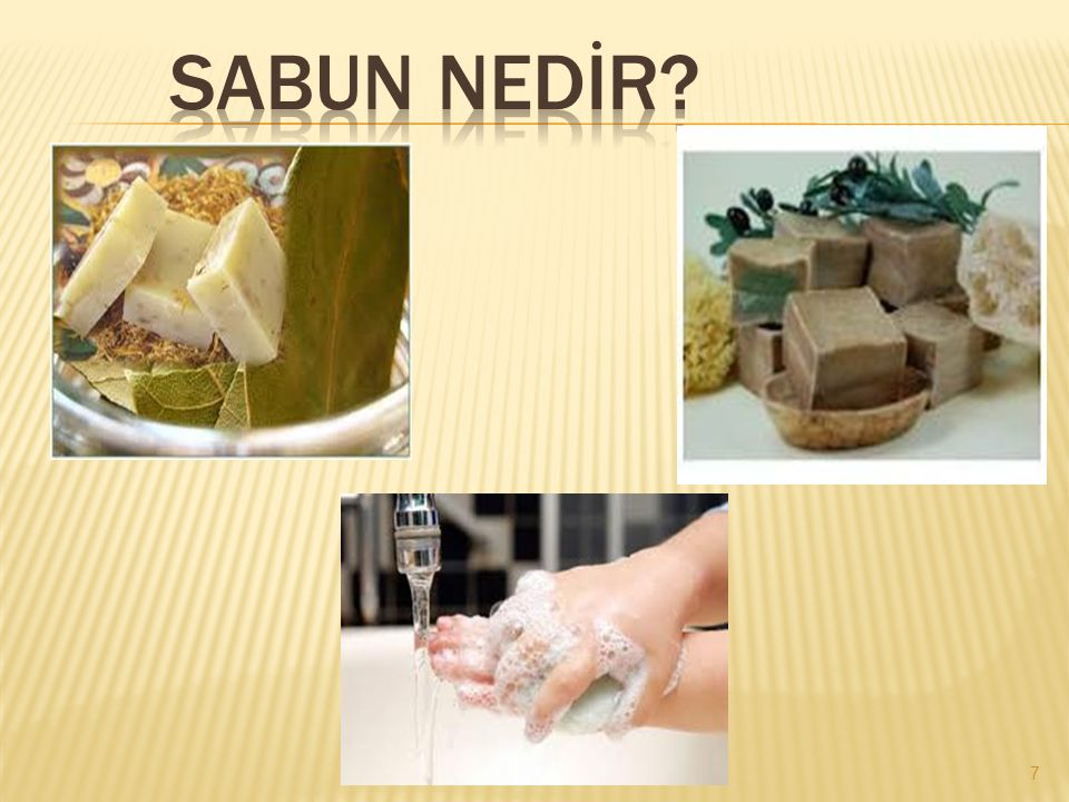  Sabun temizlikte kullanılan maddelerden bir bölümüne verilen genel addır.