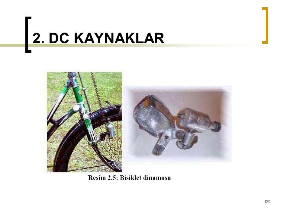 2. DC KAYNAKLAR 129