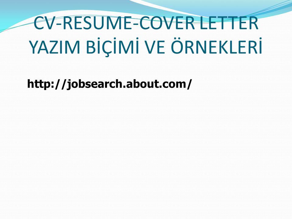 CV-RESUME-COVER LETTER YAZIM BİÇİMİ VE ÖRNEKLERİ http://jobsearch.about.com/
