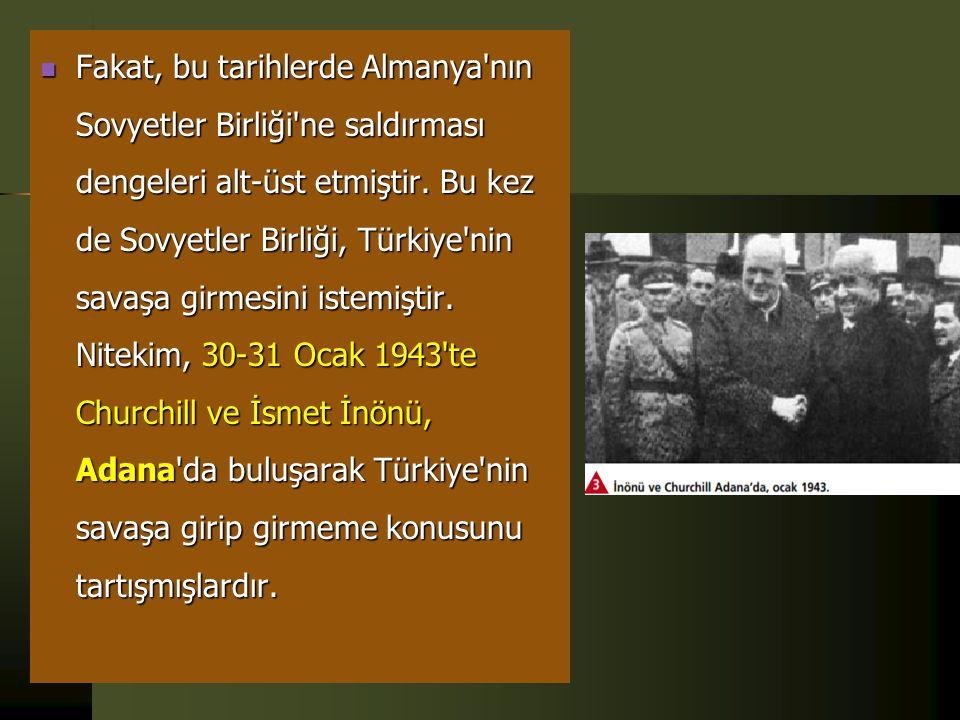  Türkiye bu antlaşma ile, Sovyetler Birliği'nden tamamıyla ayrılmış ve Batılı devletlere yakınlaşmıştır. Türkiye, savaşın tüm dünyada genişlediği bir