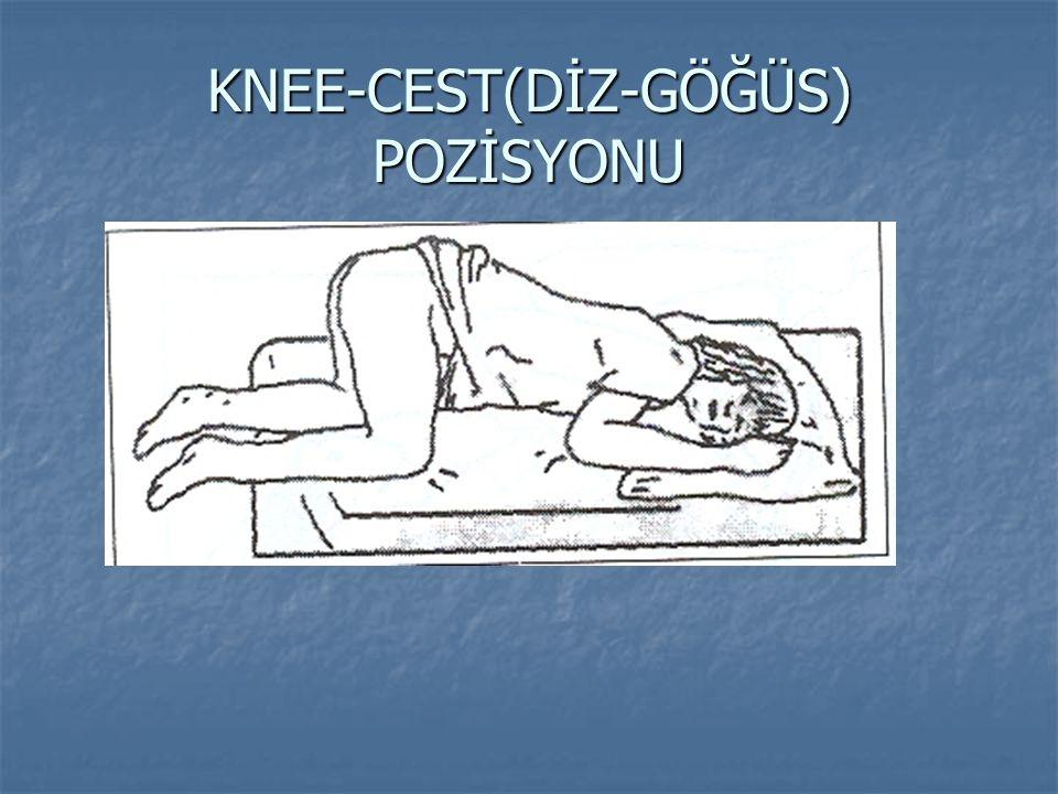 KNEE-CEST(DİZ-GÖĞÜS) POZİSYONU