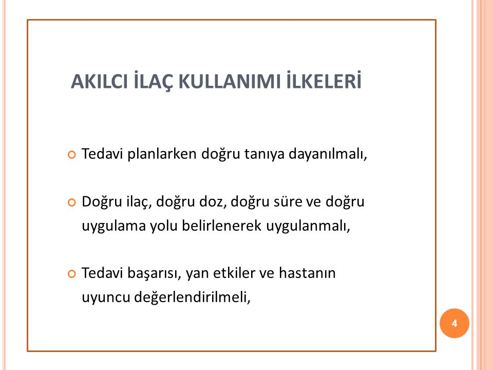 15 Türkiye'de 2007 yılında kullanılan tüm ilaçların kutu bazında %17'si, TL bazında %18'i antibiyotiklerdir.
