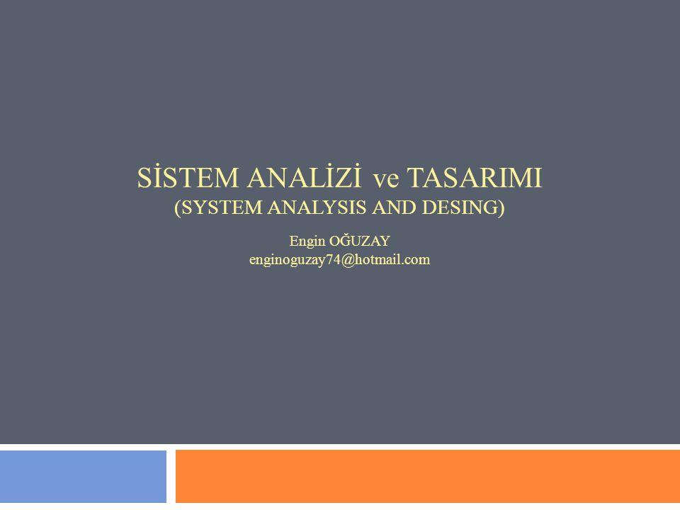 3. HAFTA SİSTEM ANALİZİ 2