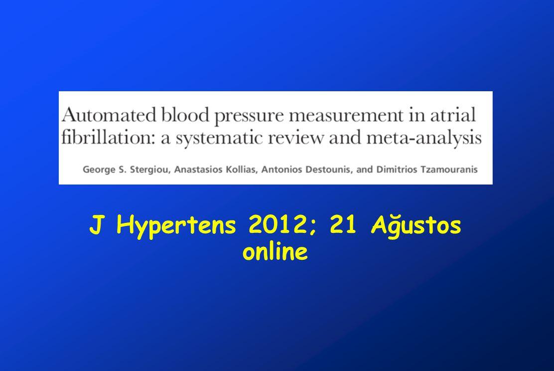 J Hypertens 2012; 21 Ağustos online