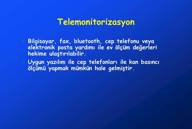 Telemonitorizasyon •Bilgisayar, fax, bluetooth, cep telefonu veya elektronik posta yardımı ile ev ölçüm değerleri hekime ulaştırılabilir. •Uygun yazıl