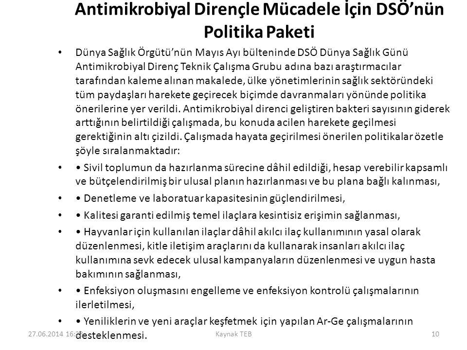 Antimikrobiyal Dirençle Mücadele İçin DSÖ'nün Politika Paketi • Dünya Sağlık Örgütü'nün Mayıs Ayı bülteninde DSÖ Dünya Sağlık Günü Antimikrobiyal Dire