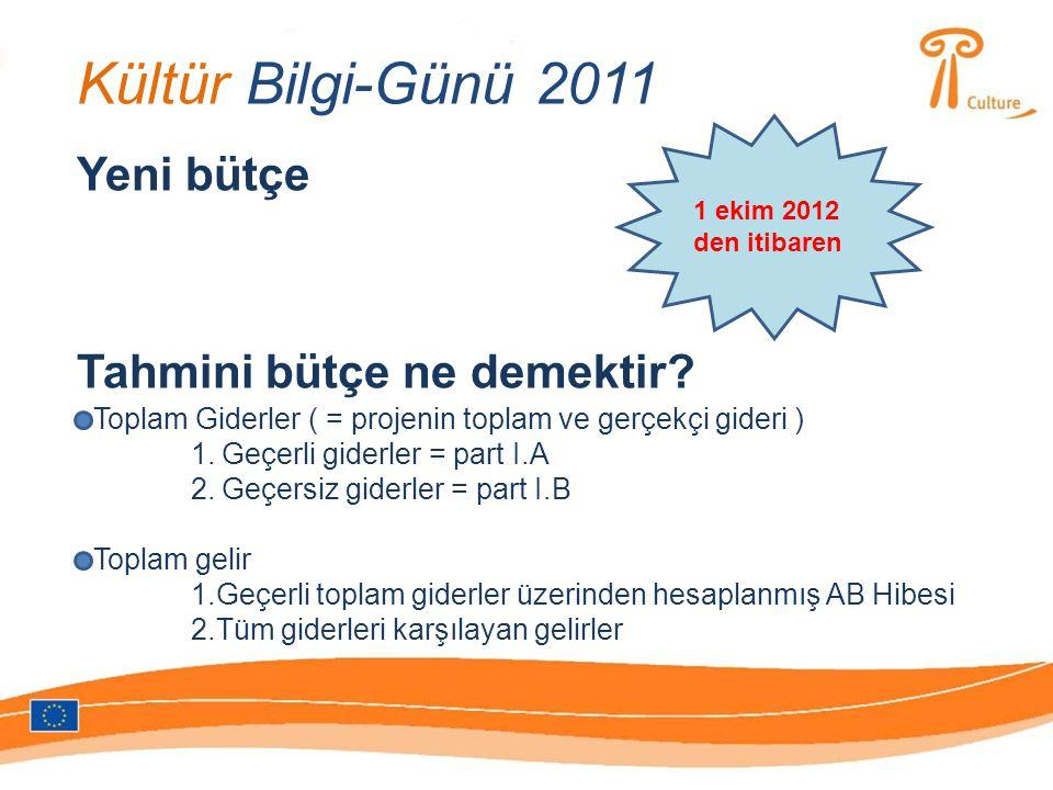 Kültür Bilgi-Günü 2011 Yeni bütçe 1 ekim 2012 den itibaren Tahmini bütçe ne demektir.