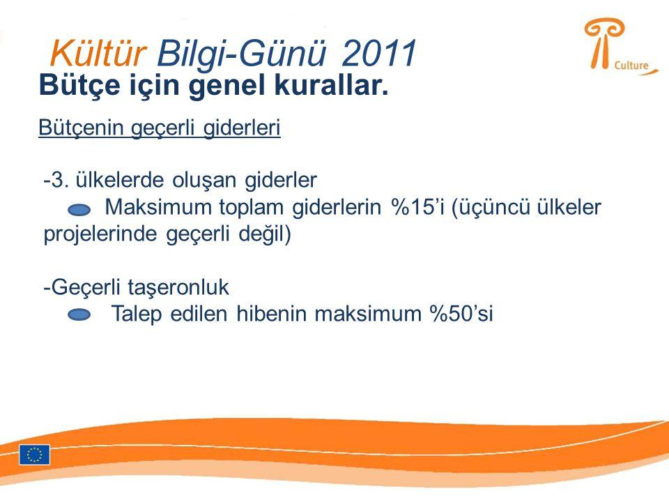 Kültür Bilgi-Günü 2011 Bütçe için genel kurallar.Bütçenin geçerli giderleri -3.