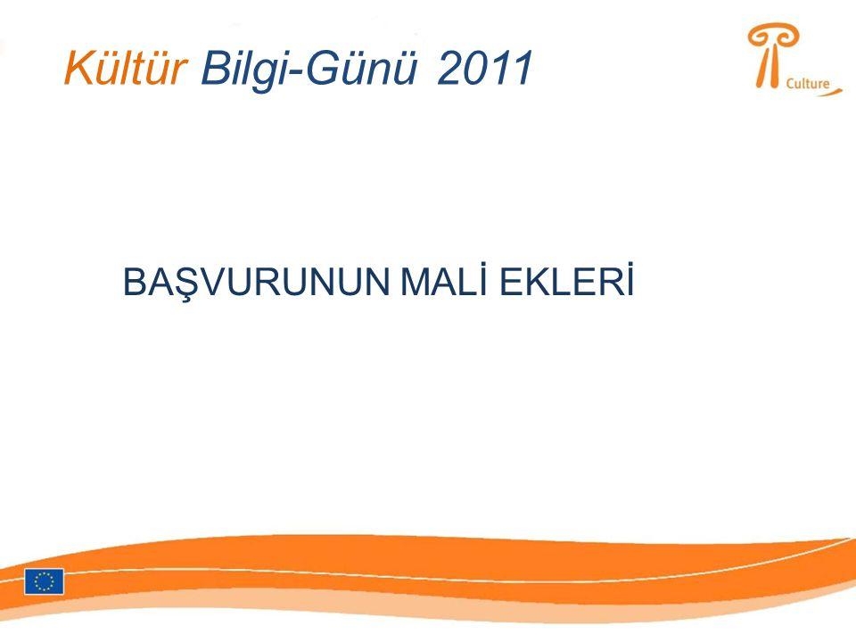 Kültür Bilgi-Günü 2011 BAŞVURUNUN MALİ EKLERİ