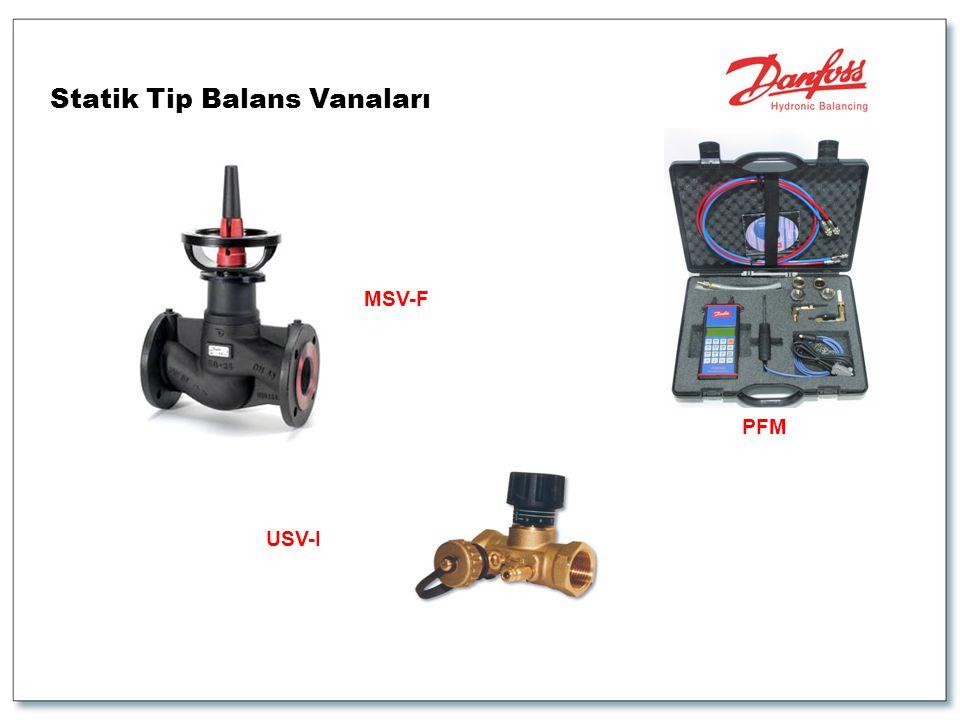 Statik Tip Balans Vanaları USV-I MSV-F PFM