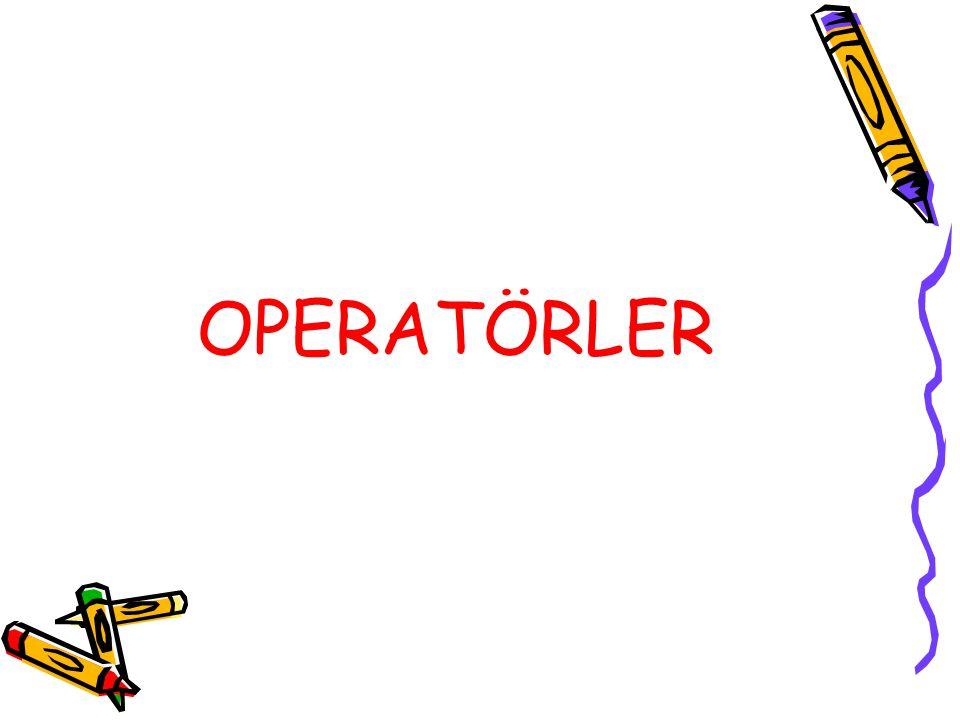 OPERATÖRLER