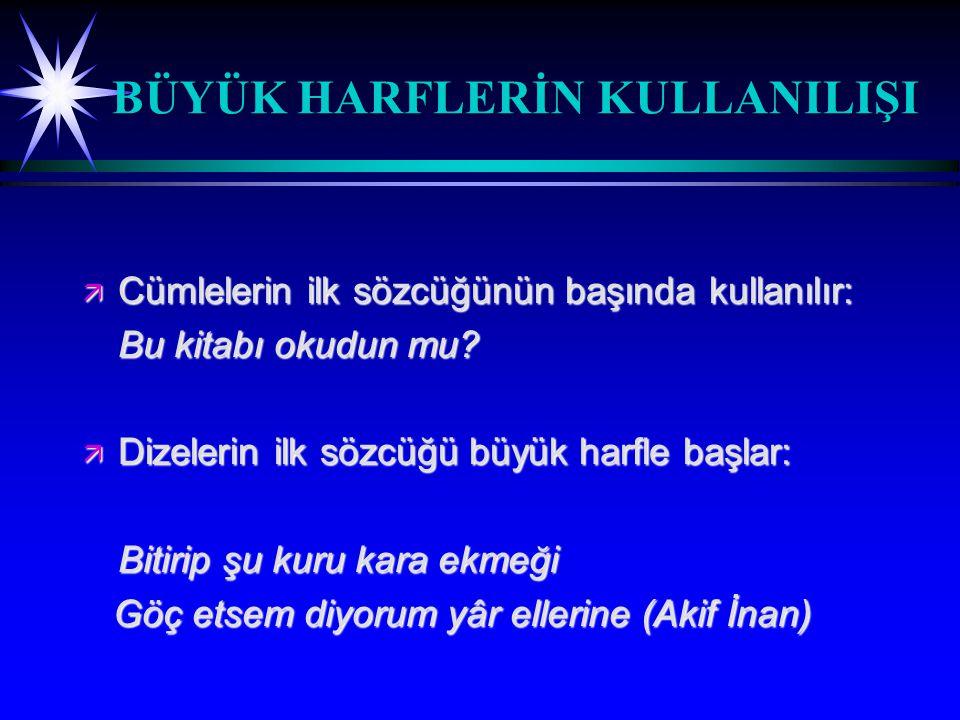 SES OLAYLARIYLA İLGİLİ ÖZELLİKLER ä Türkçede orta hece ünlüsünün düştüğü sıkça görülür.