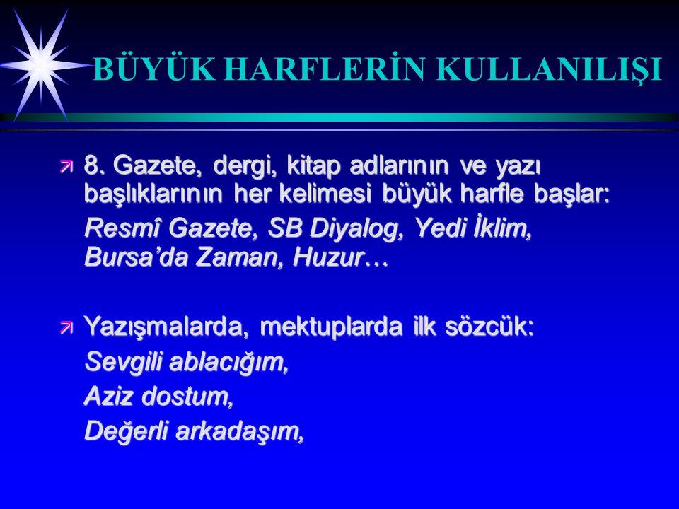 SORU İŞARETİ ( .