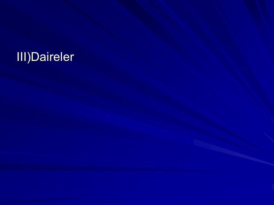 III)Daireler