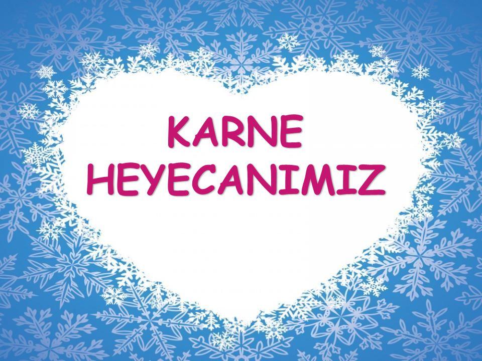 KARNE HEYECANIMIZ