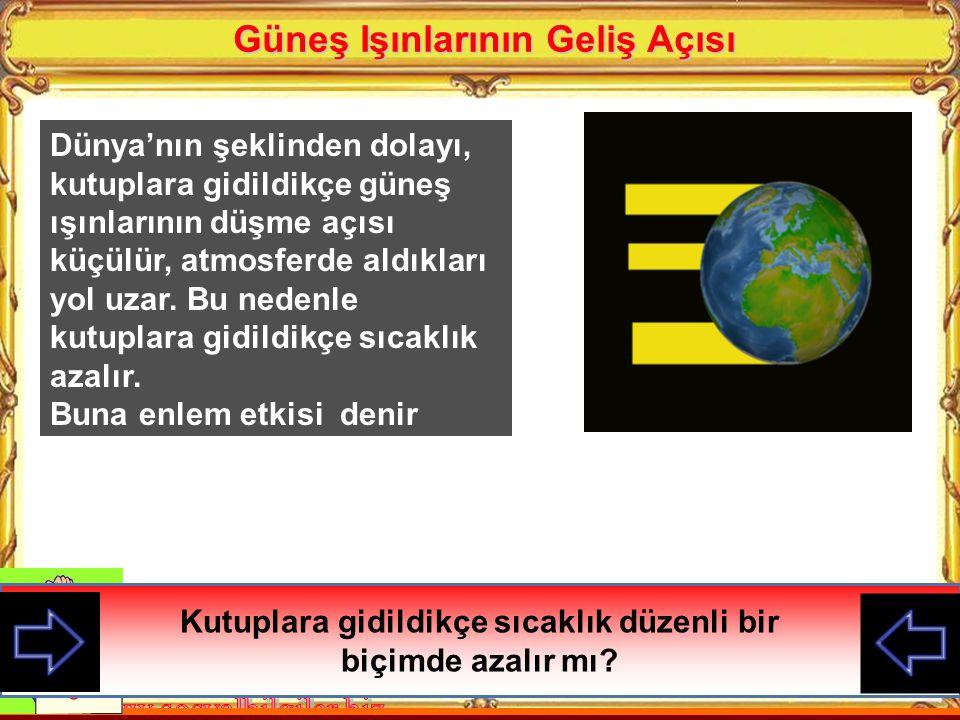 Yükselti artarsa sıcaklık düşer Deniz seviyesinde sıcaklık daha yüksektir Yükselti Türkiye fiziki haritasına bakarak ülkemizde nerelerin soğuk olması gerekir söyleyiniz?