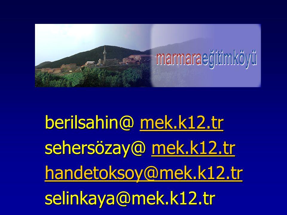 berilsahin@ mek.k12.tr mek.k12.tr sehersözay@ mek.k12.tr mek.k12.tr handetoksoy@mek.k12.tr handetoksoy@mek.k12.trselinkaya@mek.k12.tr