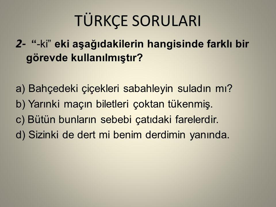 DOĞRU YANIT: B ŞIKKI b) were playing / broke