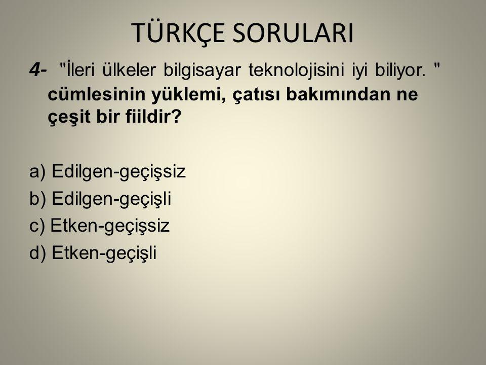 SOSYAL BİLGİLER SORULARI 3- Aşağıdakilerden hangisi Osmanlı Kuruluş Dönemi padişahları içerisinde gösterilemez.