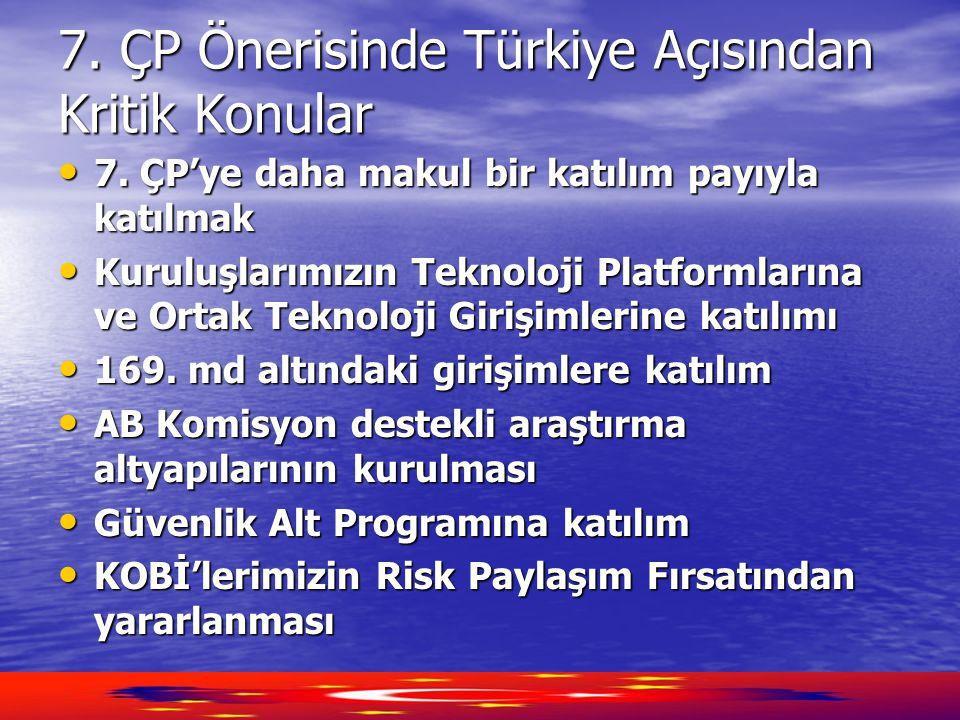 7.ÇP Önerisinde Türkiye Açısından Kritik Konular • 7.